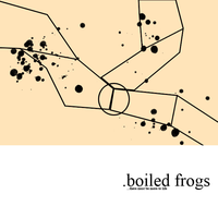 .boiled frogs:01 by Genomity