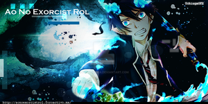 Ao No Exorcist Rol by PaoUchiuga