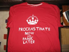 Procrastinate Now and Panic Later by IronBrony