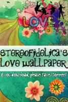 LOVE wallpaper pack by Stereofidelica