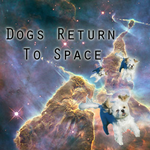 Dogs Return to Space by 231smarty