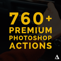 760+ Premium Photoshop Actions by AmirAtrash