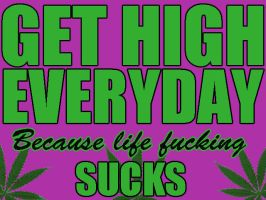 Get High Everyday by TheStrawberryField