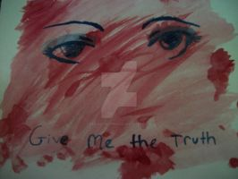 Give me the truth by HarvesterofPearls