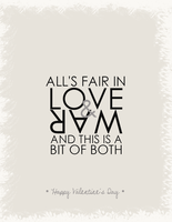 Valentine's Day Card: Love and War by OtterAndTerrier