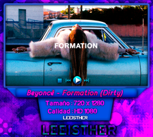 Beyonce - Formation (Dirty) by leeisther