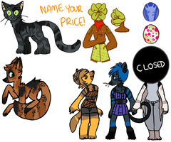 NAME YOUR PRICE! Closed Adoptables! by Buttzazzle