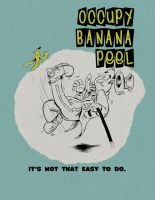 Occupy Banana Peel by oh-the-humanatee