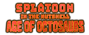 Splatoon in the Nutshell: Age of Octosaurs - Logo by TuffTony