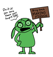 Bring Back Making Fiends! by Fuchsianess