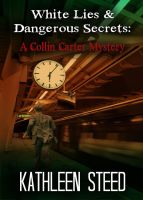 White Lies and Dangerous Secerts by DarkDawn-Rain