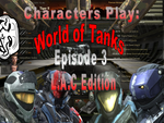 Characters Play: WoT Episode 3 L.A.C Edition by XLegion-716X
