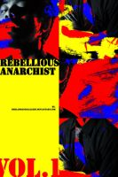 rebellious anarchist by herlambanggallery