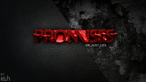Promises by KojinFx