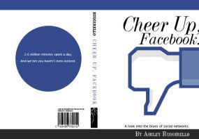 Cheer Up, Facebook - Book Cover Design by cardboardmonet