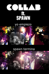 Collab ft. Spawn 2 by Cp-kun