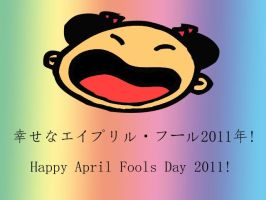 Happy April Fools Day 2011 by PharaohAtisLioness