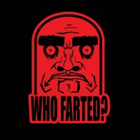 Who Farted? by DrewtheUnquestioned