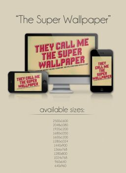 The Super Wallpaper by mariotullece