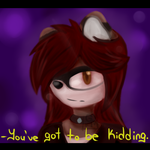 :G: ''You've Got to be Kidding'' by enid7