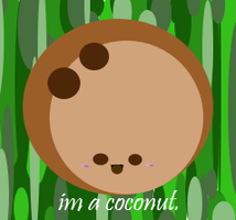 I'm A Coconut by CowInAPartyHat