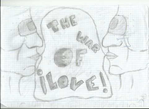 The War Of Love ! by luciairisa