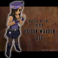 Prison Warden UTE by animefuzz