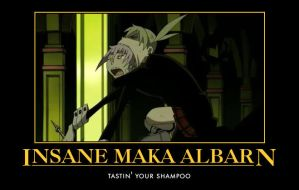 Motivational Poster: Maka Albarn's Insanity by PandaMoniumSama