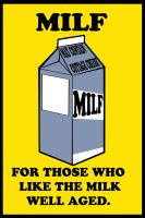 from the makers of milk... by badcop69
