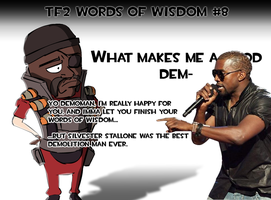 TF2 words of Wisdom - 08 by Ludichrist