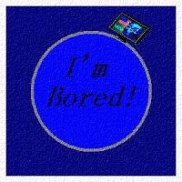 I'm bored to death at work by dendarr