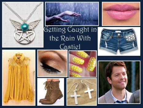 Getting Caught in the Rain with Castiel by lovevampireboys