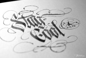 Stay Cool Calligraphy Theosone by calligraphymasters