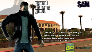 Grand Theft Gmod: Sam by Kokyal0rd