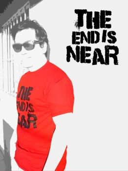 the end is near t shirt by androcoastal