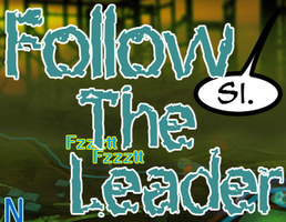 Follow The Leader Page 11 by LochCamaen