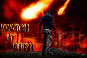 Watch It Burn by Tyger-graphics
