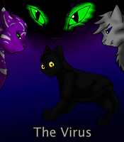 The Virus - 2010 Poster by Kitty-Wolf
