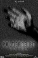 Poltergeist 4 - Movie Poster by fauxster