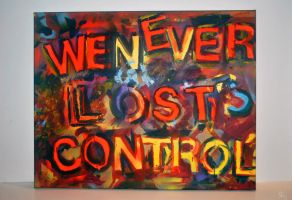 16x20 We never lost control Graffiti Abstrac art by dearestlove101