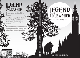 Legend Unleashed (Keeping Secrets 1) by mlatimerridley