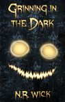 Cover - Grinning in the Dark by NRWick