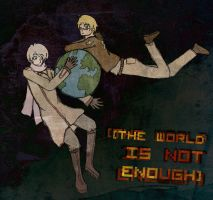 The World Is Not Enough by AriaOfShadows