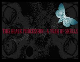 This Black Procession of Days by monkeydeathcult