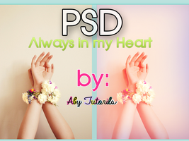 Always in my Heart PSD by ForeverYoung320
