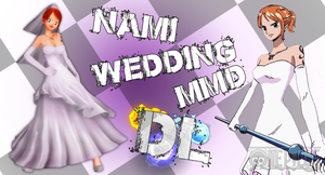 MMD One Piece Nami Wedding DL by Friends4Never