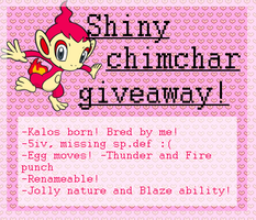 Shiny chimchar Giveaway by RegallyFlawed