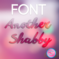 FONT: Another Shabby by FabulousPinkDesignsW
