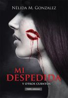 Book Cover - Mi despedida by LuzTapia