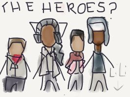 The heroes? by Hawkjam